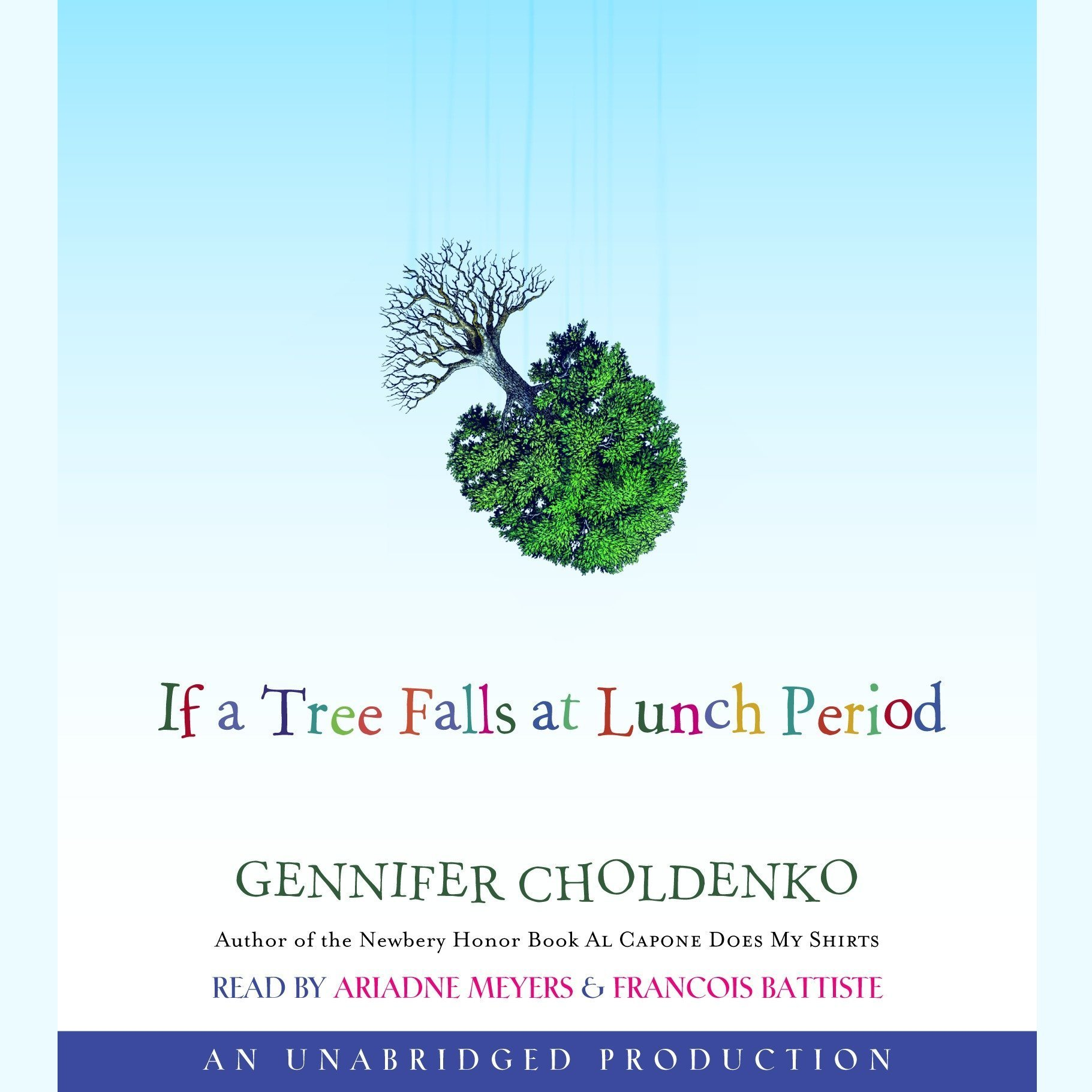 Printable If a Tree Falls at Lunch Period Audiobook Cover Art