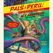 Jasper Dash and the Flame-Pits of Delaware: A Pals in Peril Tale Audiobook, by M. T. Anderson