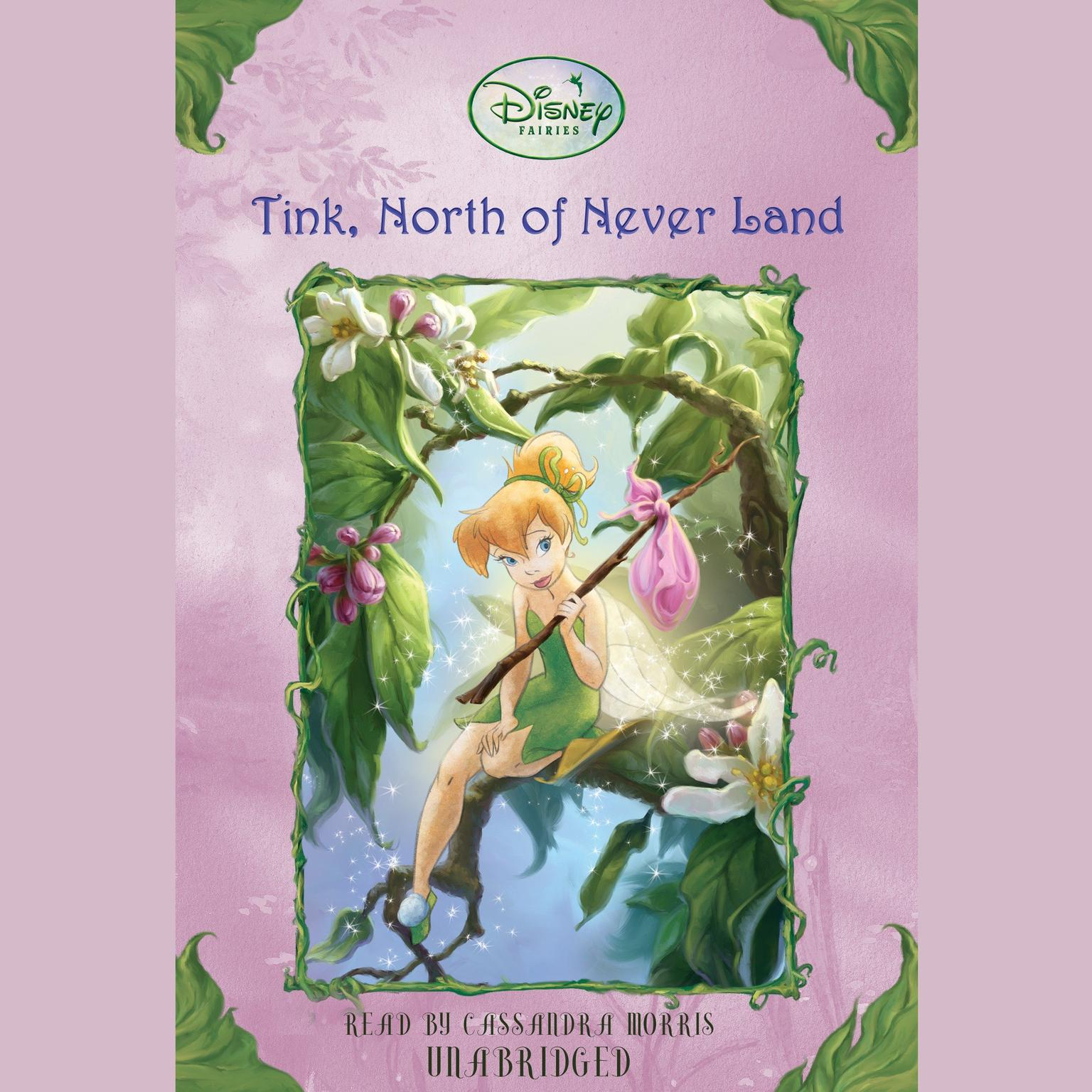 Printable Tink, North of Never Land: Disney Fairies, Book #9 Audiobook Cover Art