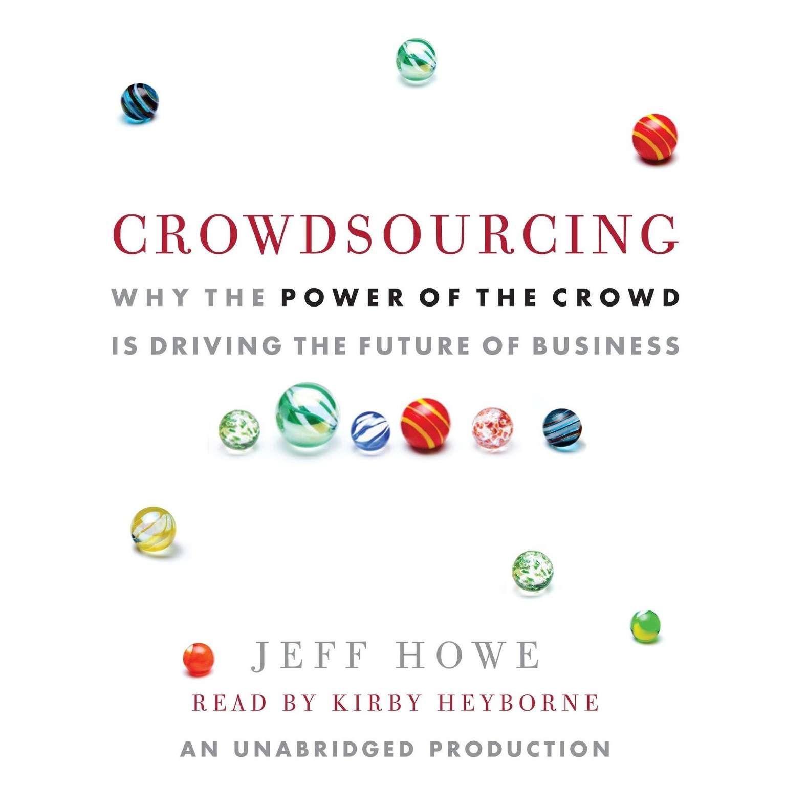 Printable Crowdsourcing: Why the Power of the Crowd Is Driving the Future of Business Audiobook Cover Art