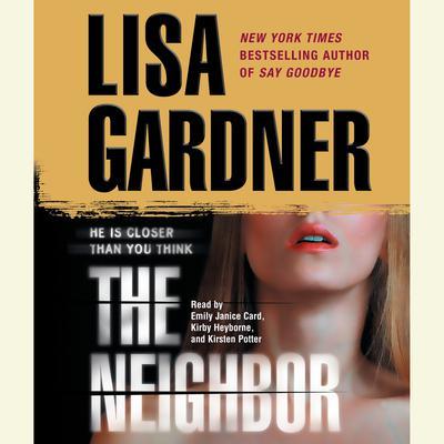 The Neighbor: A Detective D. D. Warren Novel Audiobook, by