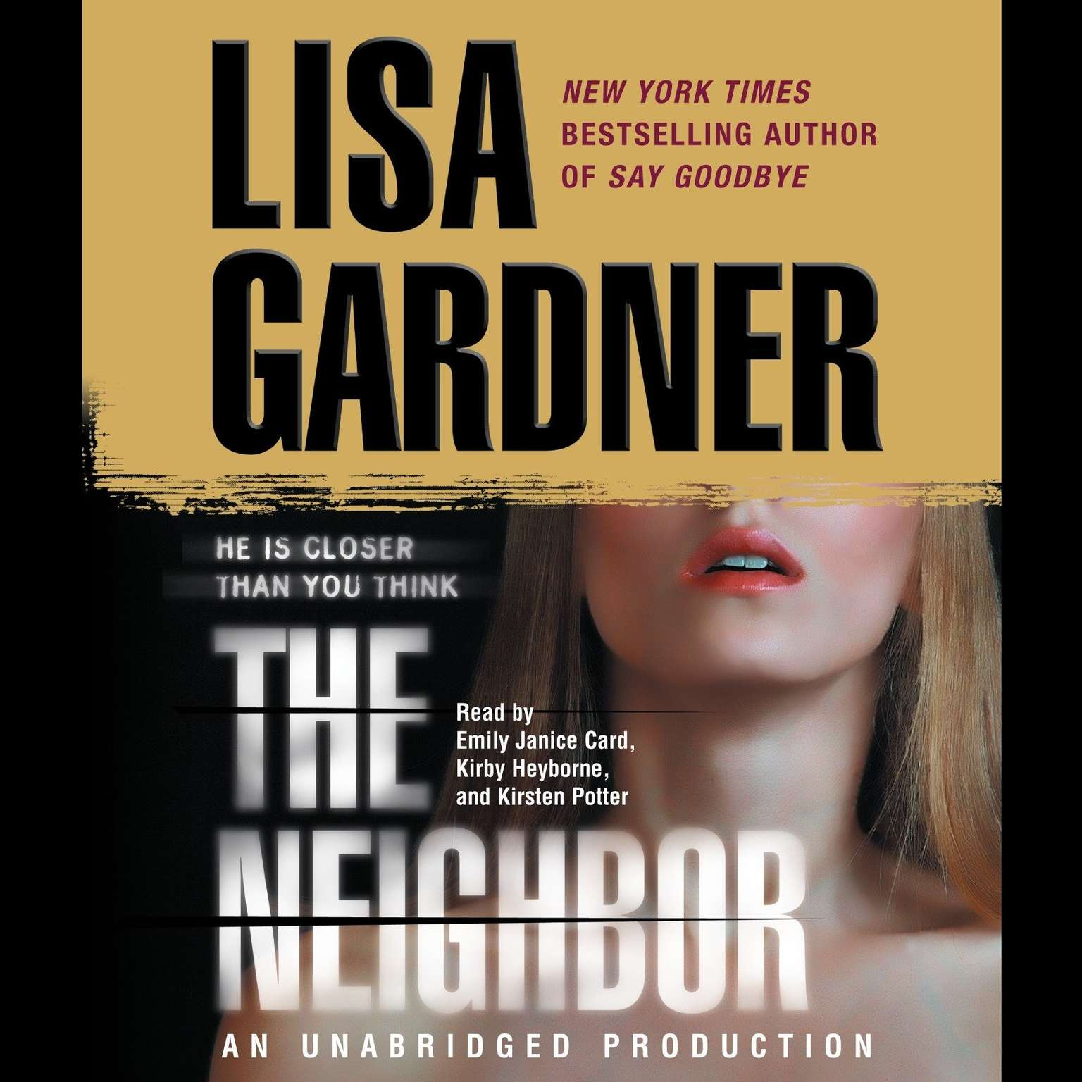 Printable The Neighbor: A Detective D. D. Warren Novel Audiobook Cover Art