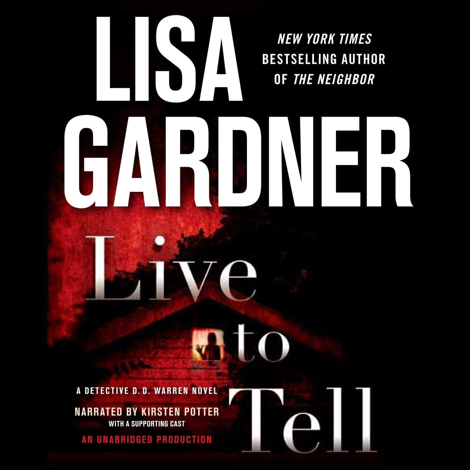 Printable Live to Tell: A Detective D. D. Warren Novel Audiobook Cover Art
