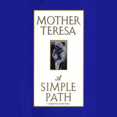 A Simple Path Audiobook, by Mother Teresa