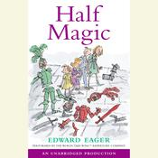 Half Magic, by Edward Eager