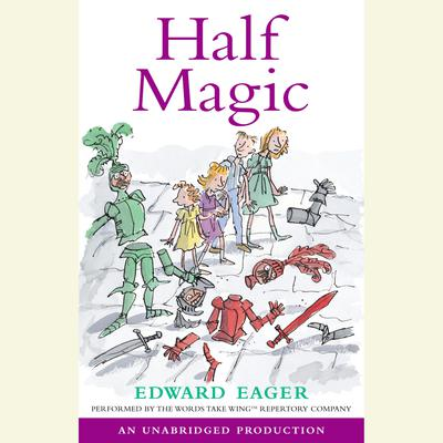 Half Magic Audiobook, by Edward Eager