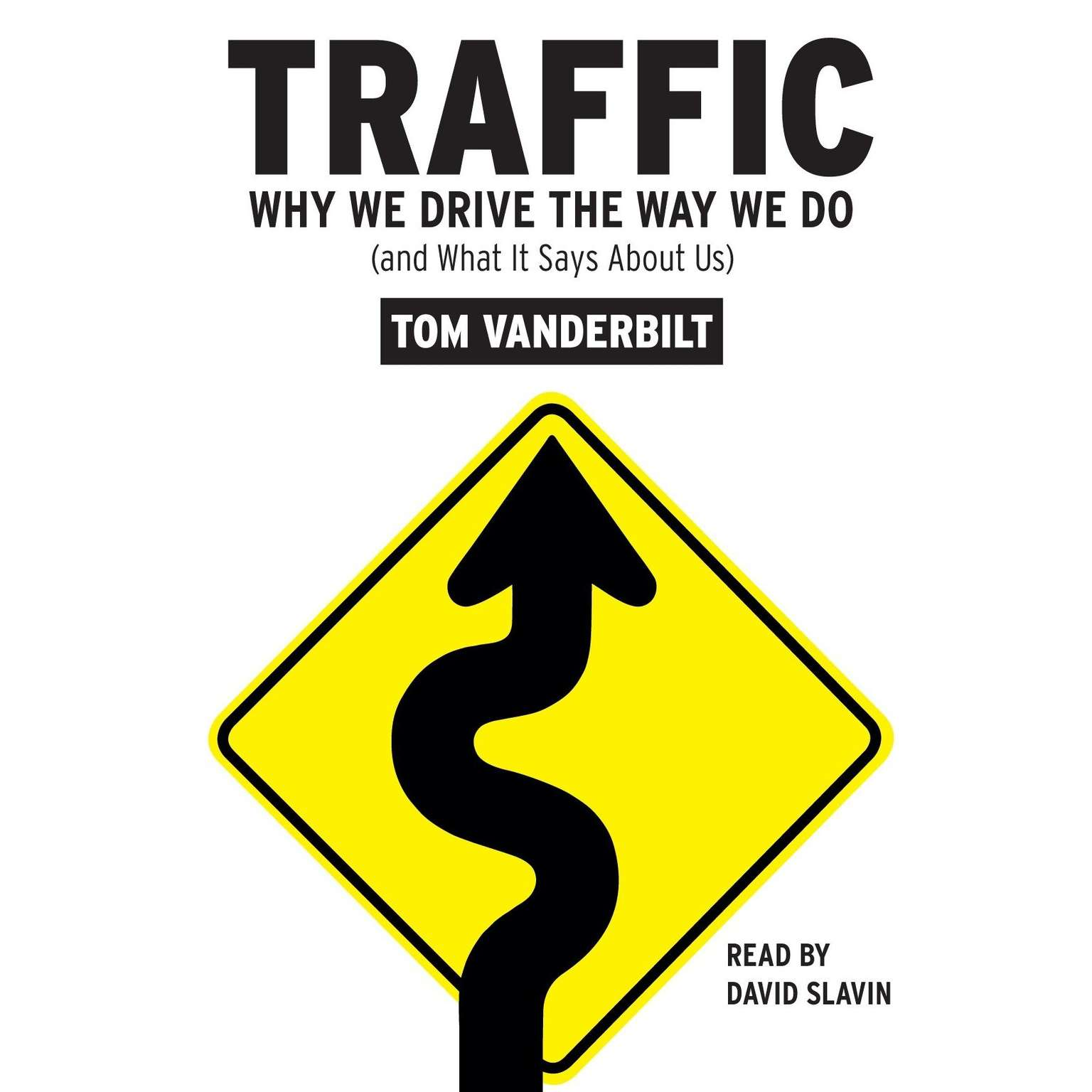Printable Traffic: Why We Drive the Way We Do (and What It Says About Us) Audiobook Cover Art