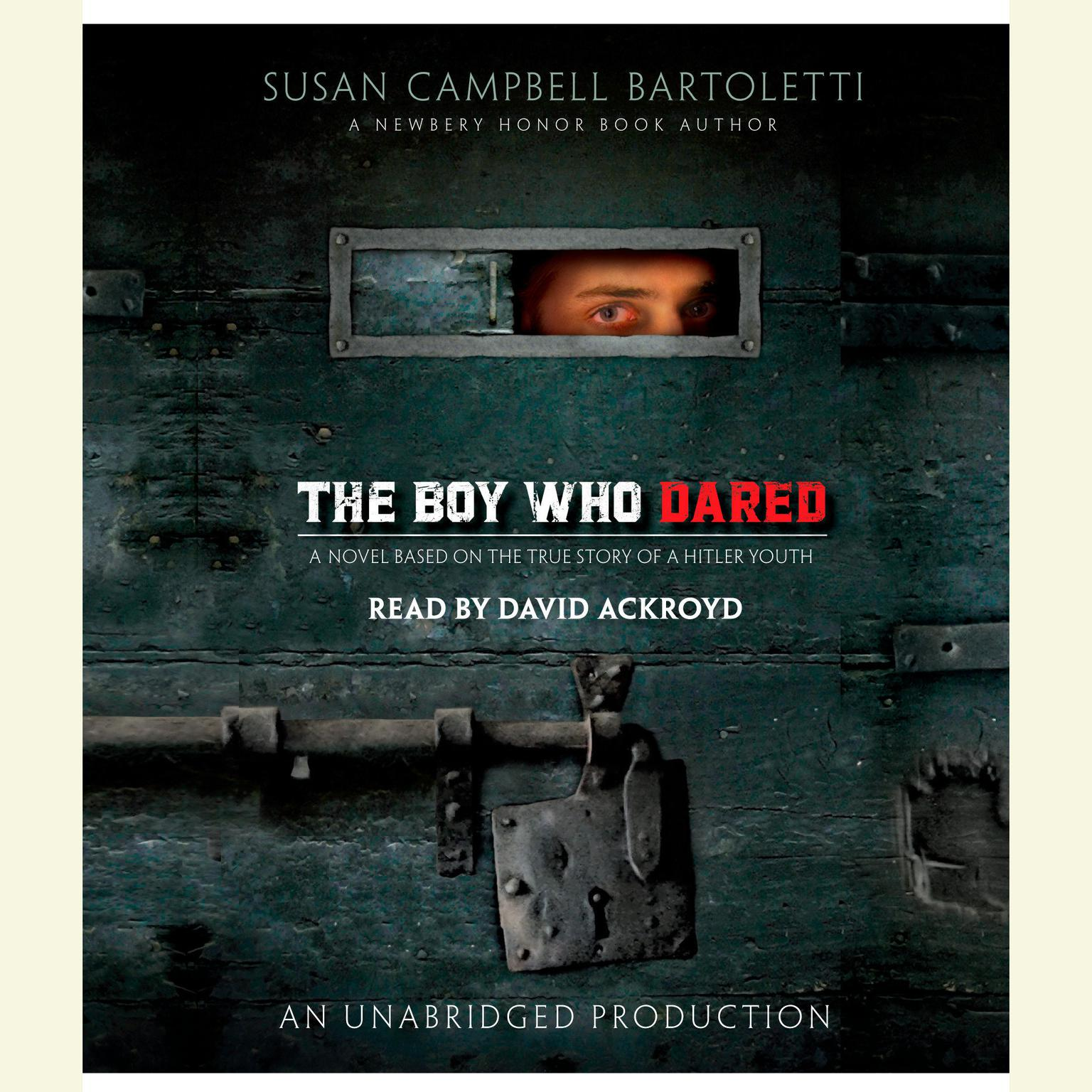 Printable The Boy Who Dared Audiobook Cover Art