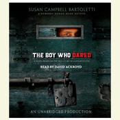 The Boy Who Dared, by Susan Campbell Bartoletti