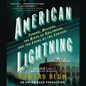 American Lightning: Terror, Mystery, the Birth of Hollywood, and the Crime of the Century, by Howard Blum