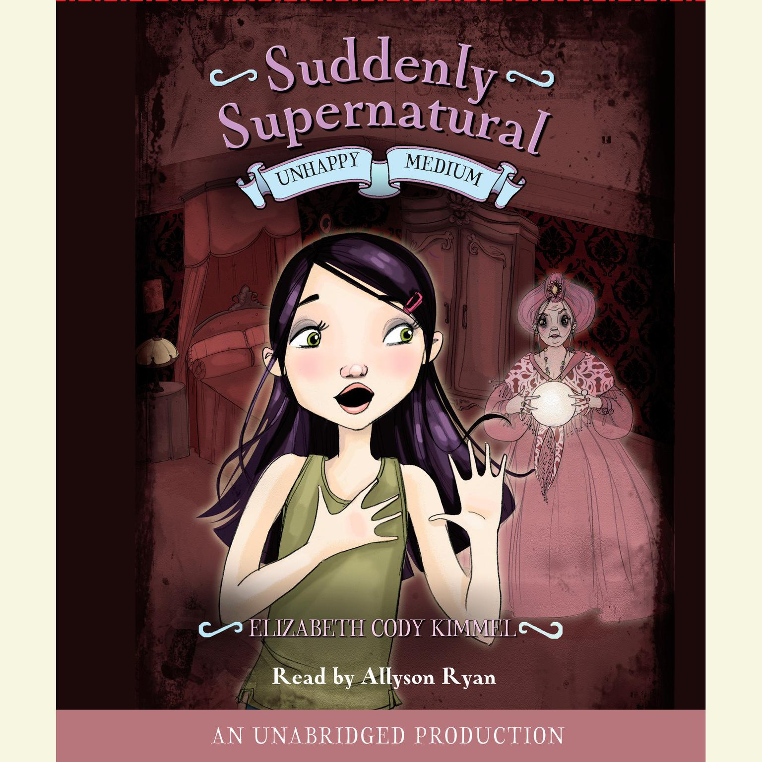 Printable Suddenly Supernatural Book 3: Unhappy Medium Audiobook Cover Art