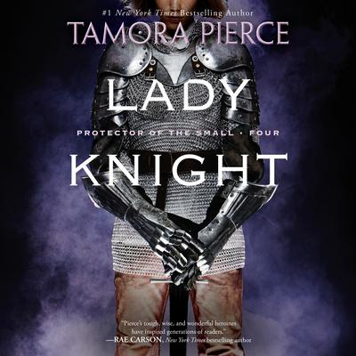 Lady Knight: Book 4 of the Protector of the Small Quartet Audiobook, by