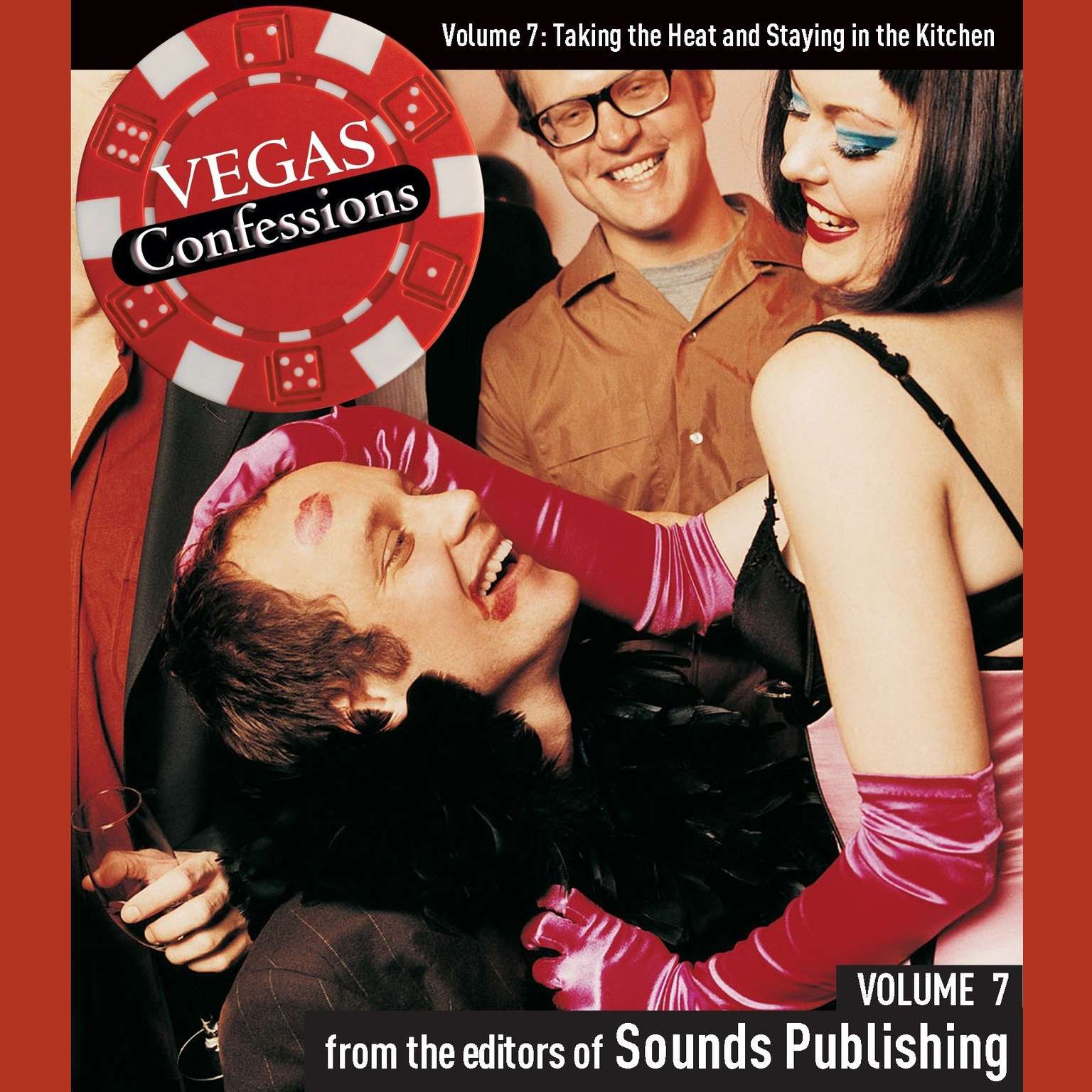 Printable Vegas Confessions 7: Taking the Heat and Staying in the Kitchen Audiobook Cover Art