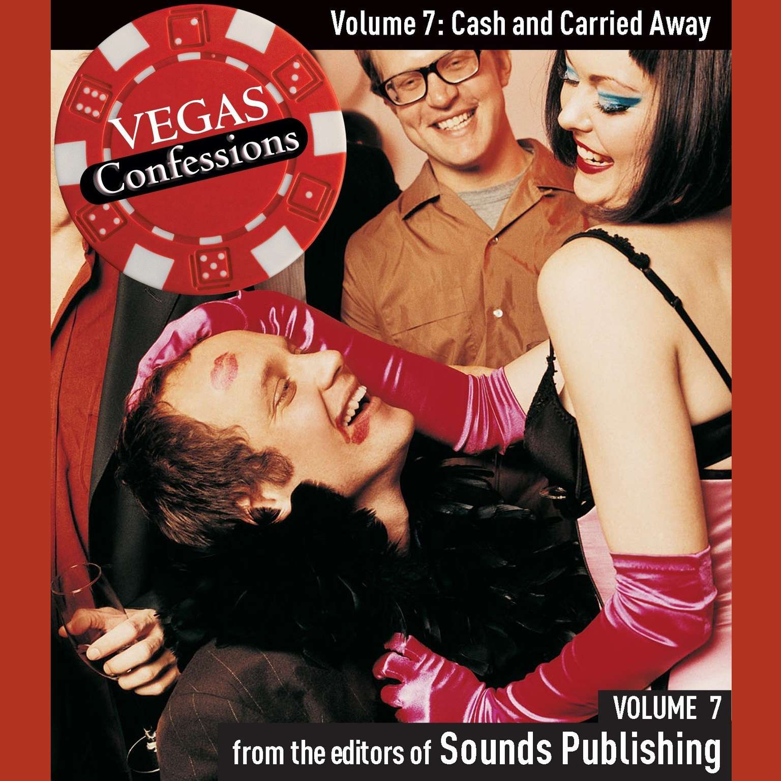 Printable Vegas Confessions 7: Cash and Carried Away Audiobook Cover Art