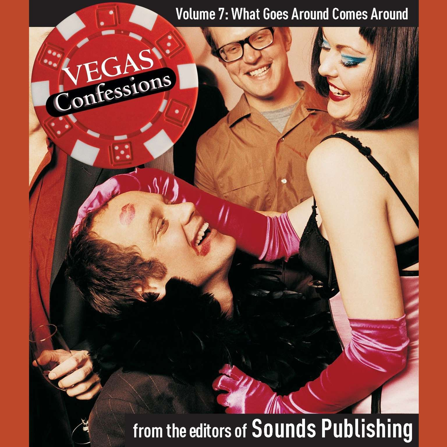 Printable Vegas Confessions 7: What Goes Around Comes Around Audiobook Cover Art
