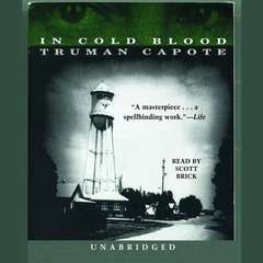 In Cold Blood Audiobook, by Truman Capote