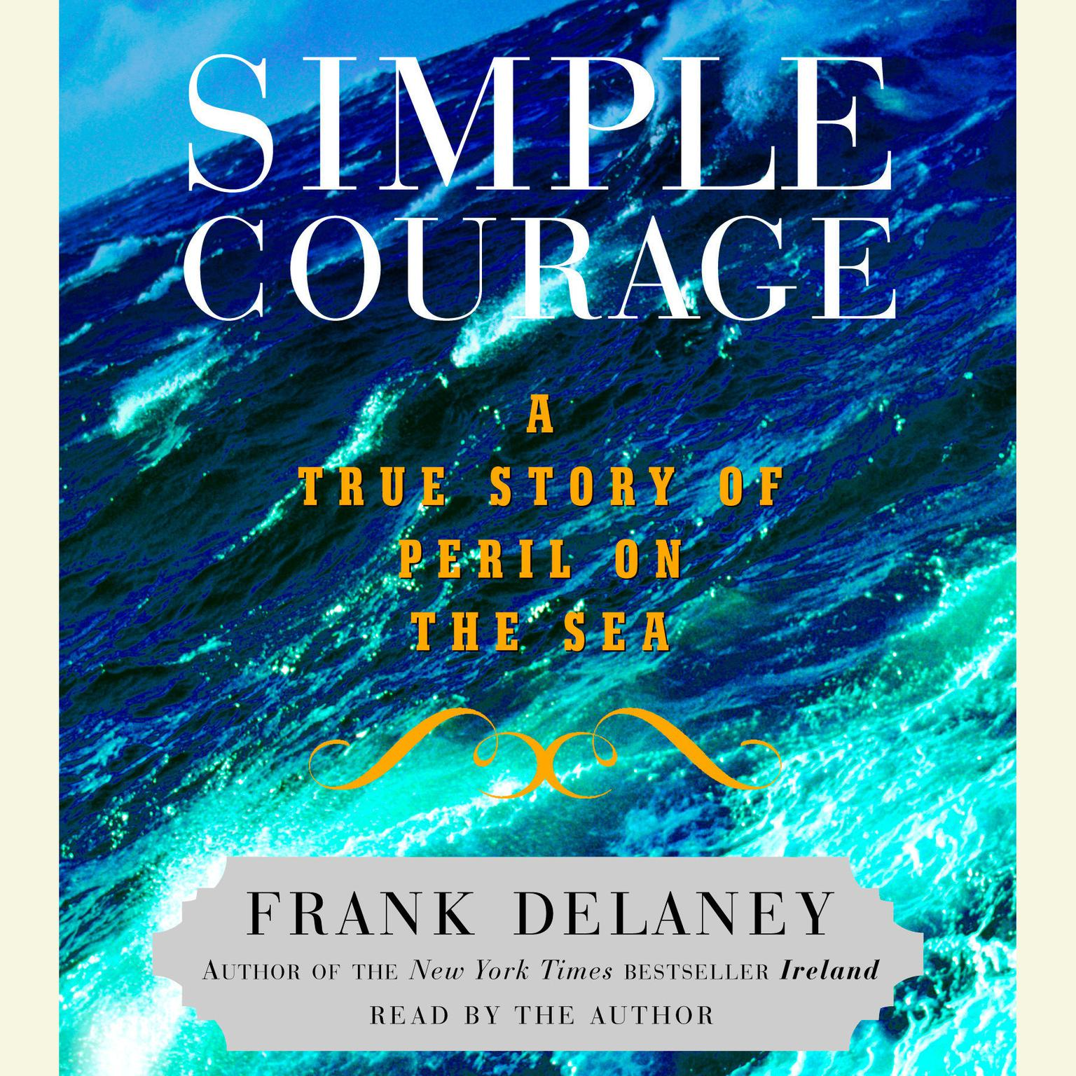 Printable Simple Courage: The True Story of Peril on the Sea Audiobook Cover Art