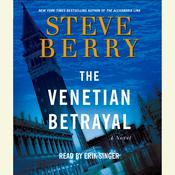 The Venetian Betrayal Audiobook, by Steve Berry
