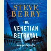 The Venetian Betrayal Audiobook, by Steve Berry