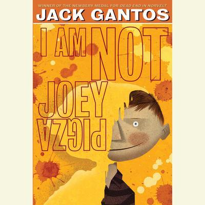 I Am Not Joey Pigza Audiobook, by Jack Gantos