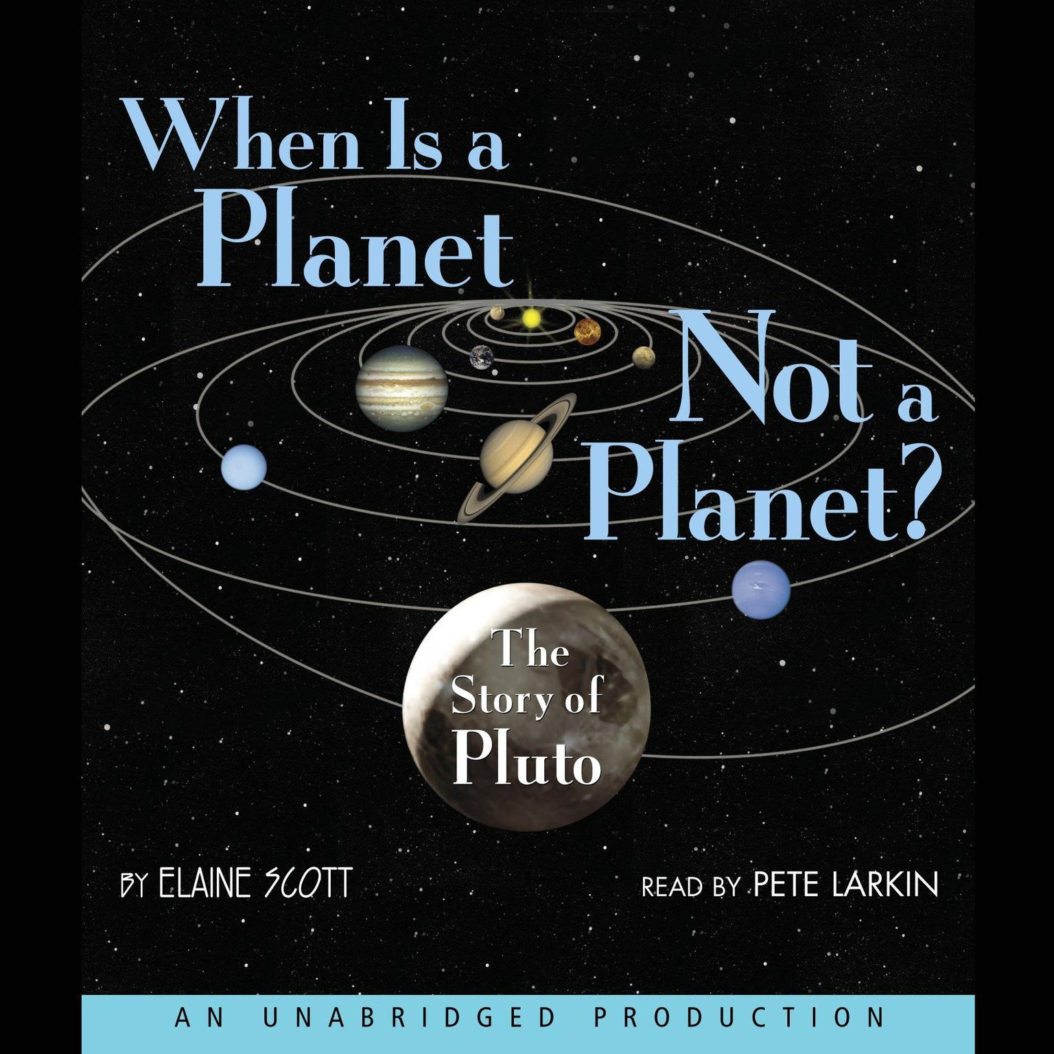 Printable When Is a Planet Not a Planet?: The Story of Pluto Audiobook Cover Art