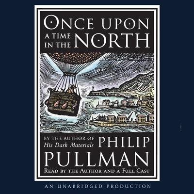 Once Upon a Time in the North: His Dark Materials Audiobook, by
