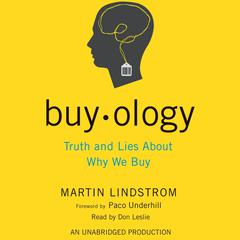 Buyology: Truth and Lies About Why We Buy Audiobook, by Martin Lindstrom