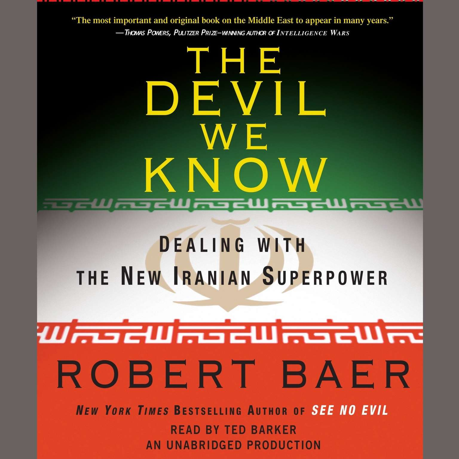 Printable The Devil We Know: Dealing with the New Iranian Superpower Audiobook Cover Art