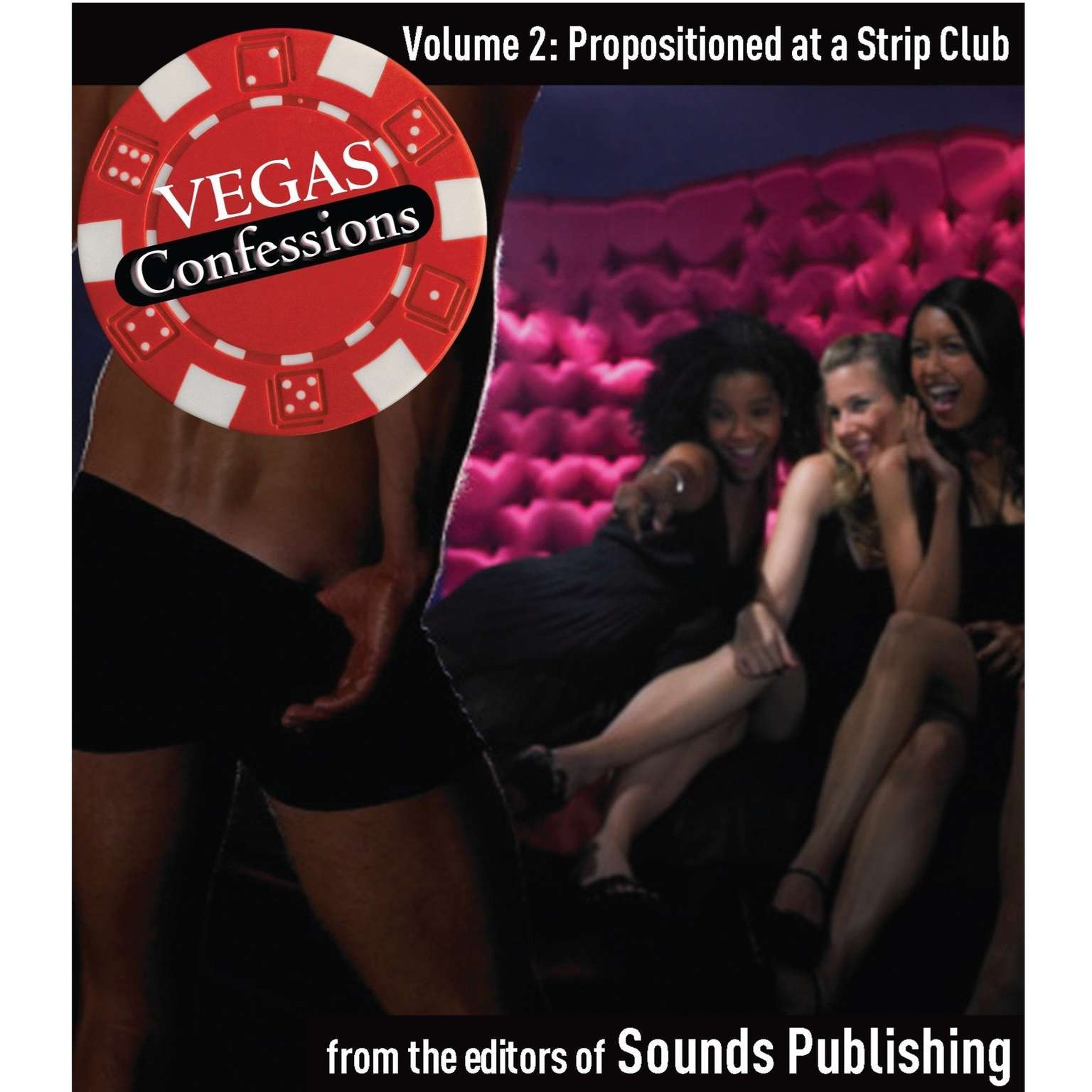 Printable Vegas Confessions 2: Propositioned at a Strip Club Audiobook Cover Art