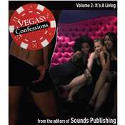 Vegas Confessions 2: It's a Living, by the Editors of Sounds Publishing