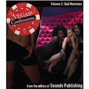 Vegas Confessions 2: Bad Mommies, by the Editors of Sounds Publishing