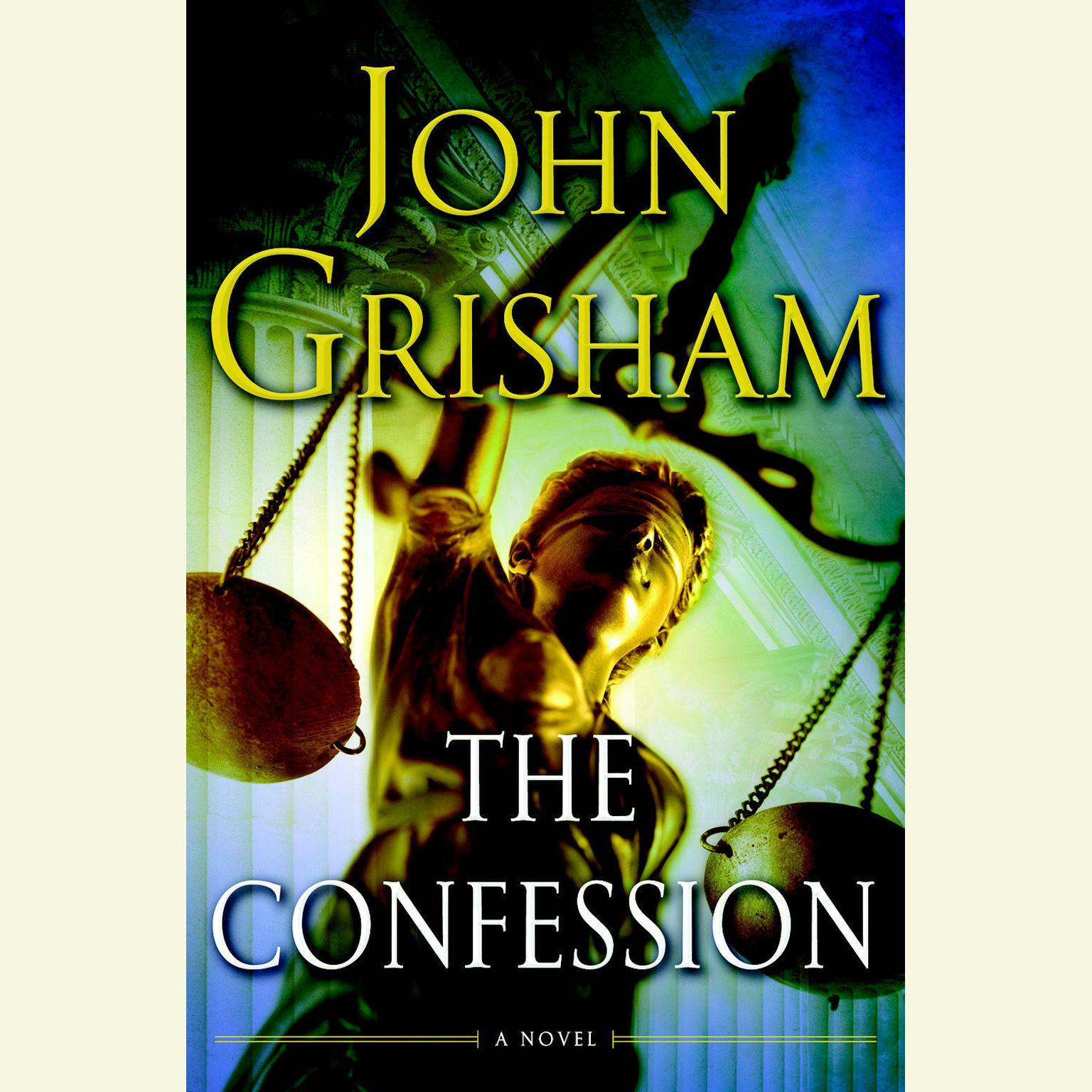 The Confession: A Novel Audiobook, by John Grisham