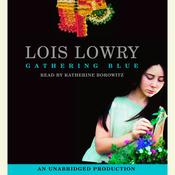 Gathering Blue Audiobook, by Lois Lowry