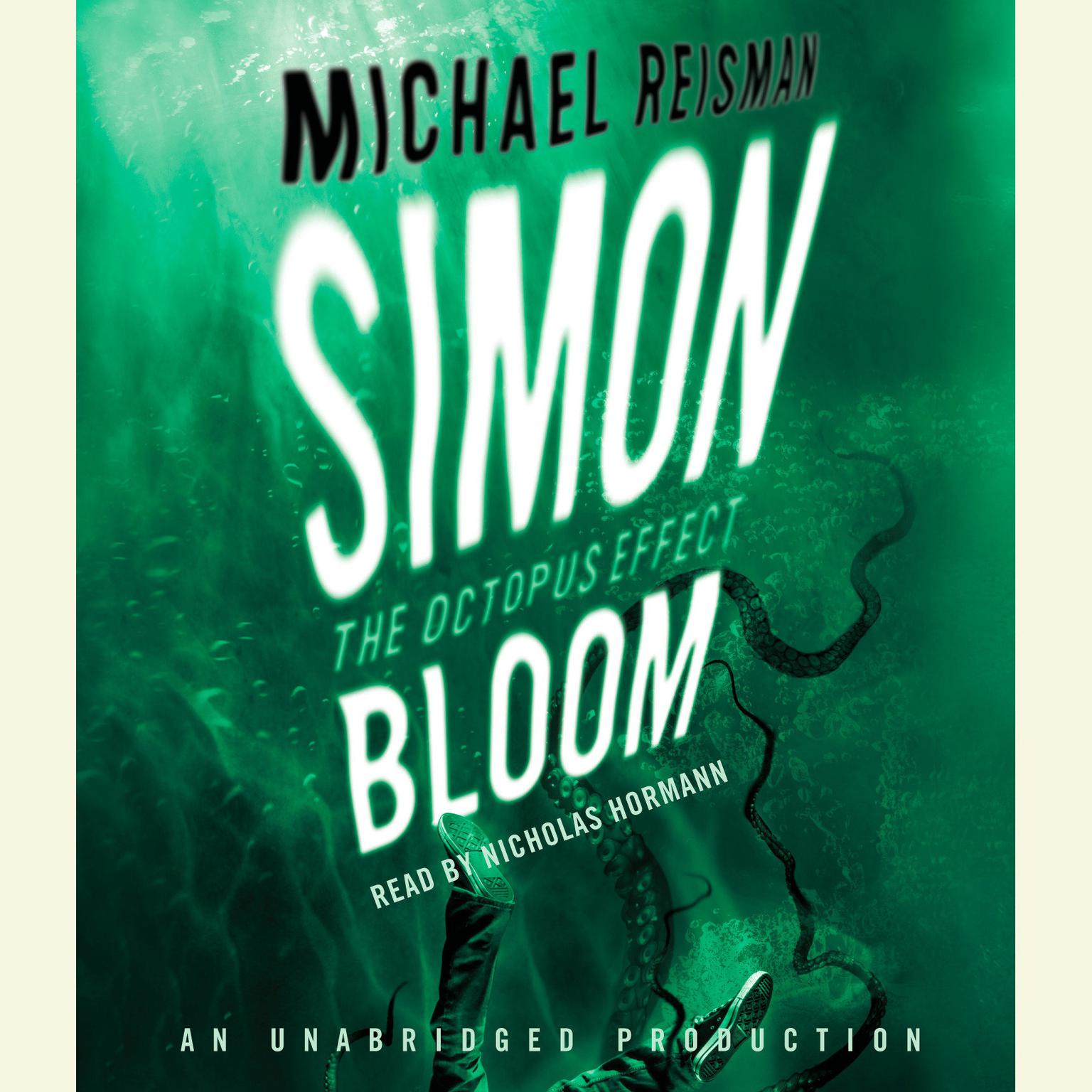 Printable Simon Bloom, The Octopus Effect Audiobook Cover Art