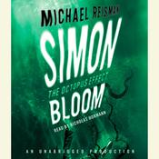 Simon Bloom, The Octopus Effect Audiobook, by Michael Reisman