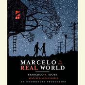 Marcelo in the Real World Audiobook, by Francisco X. Stork