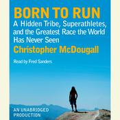 Born to Run Audiobook, by Christopher McDougall