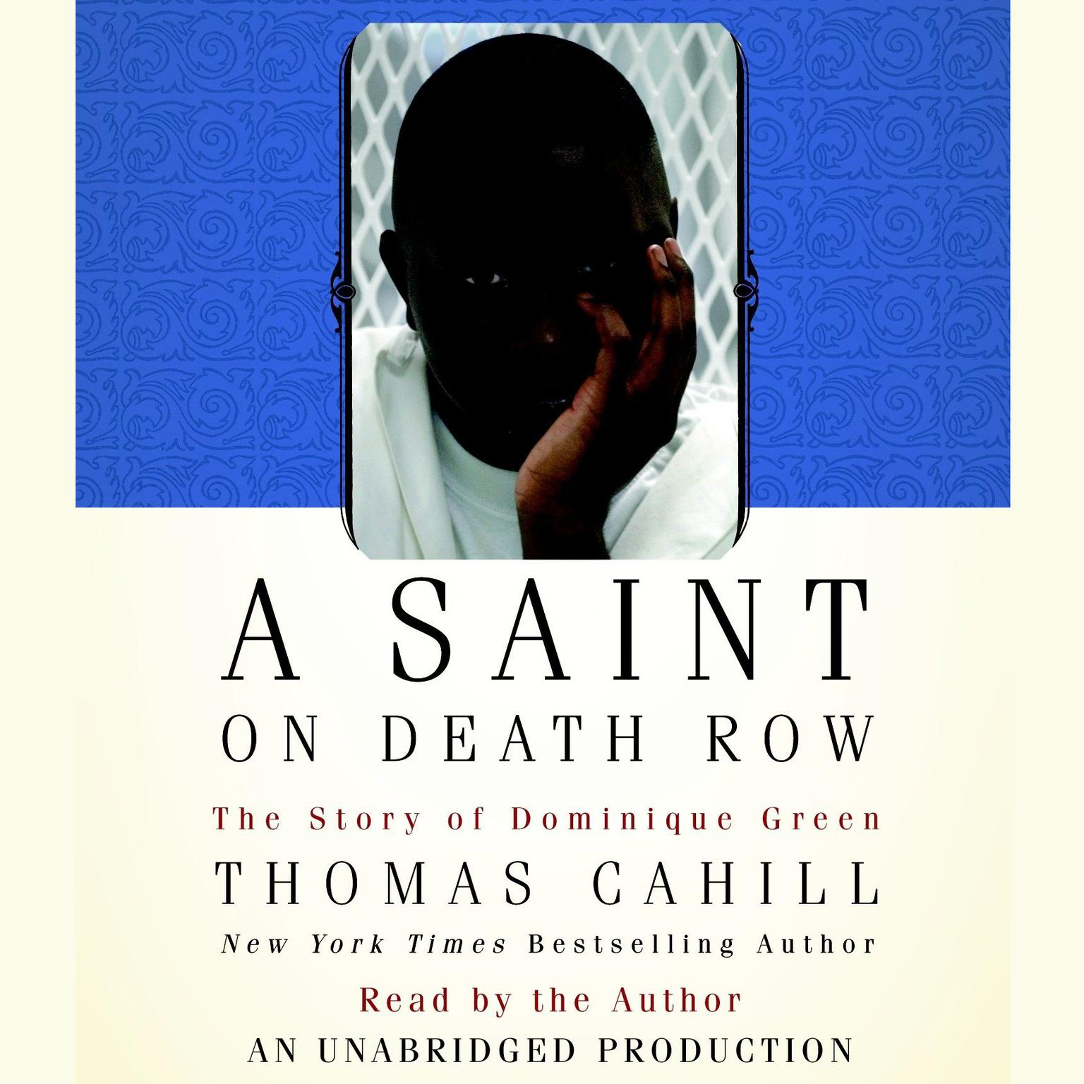 Printable A Saint on Death Row: The Story of Dominique Green Audiobook Cover Art