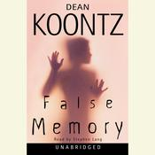 False Memory Audiobook, by Dean Koontz
