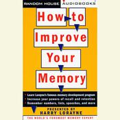 How to Improve Your Memory Audiobook, by Harry Lorayne