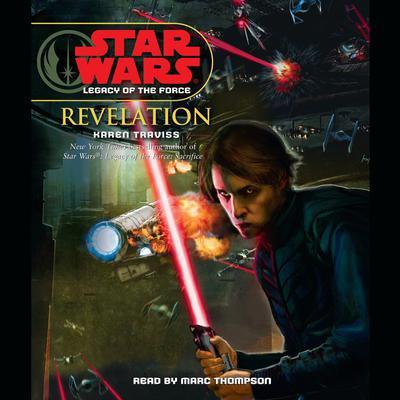 Star Wars: Legacy of the Force: Revelation (Abridged) Audiobook, by Karen Traviss