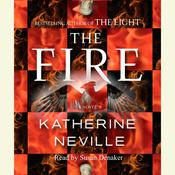 The Fire: A Novel Audiobook, by Katherine Neville