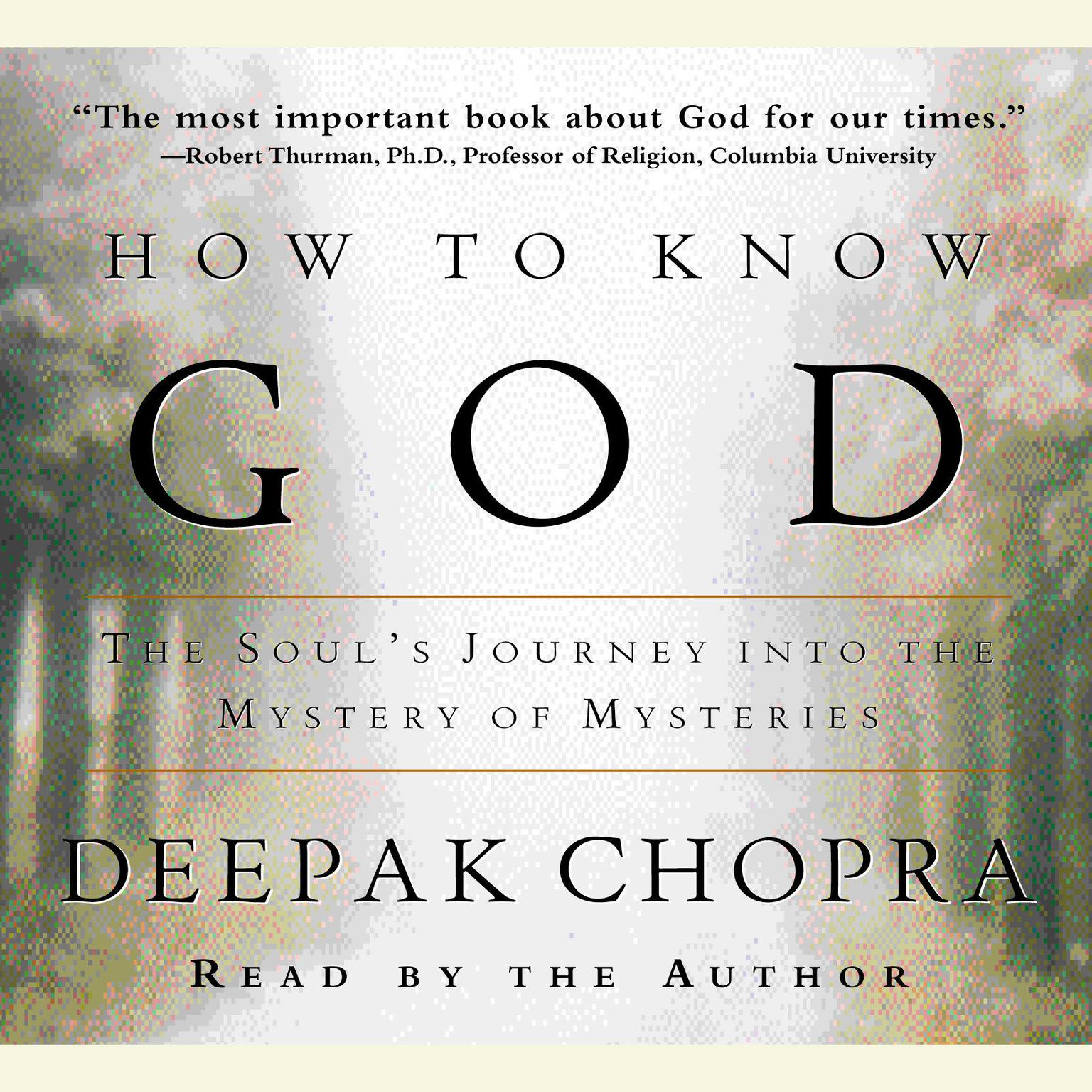 Printable How to Know God: The Soul's Journey Into the Mystery of Mysteries Audiobook Cover Art