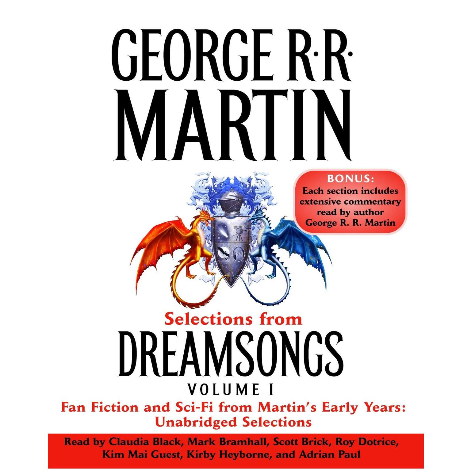 Printable Selections from Dreamsongs 1: Fan Fiction and Sci-Fi from Martin's Early Years: Unabridged Selections Audiobook Cover Art