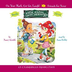 Katie Kazoo, Switcheroo #13: On Your Mark, Get Set, Laugh! Audiobook, by Nancy Krulik