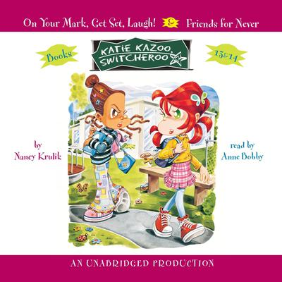 Katie Kazoo, Switcheroo #13: On Your Mark, Get Set, Laugh! Audiobook, by Nancy Krulik