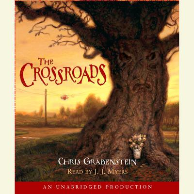 The Crossroads: A Haunted Mystery Audiobook, by Chris Grabenstein
