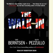The Walk-In: A Novel Audiobook, by Gary Berntsen, Ralph Pezzullo