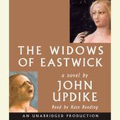The Widows of Eastwick: A Novel Audiobook, by John Updike