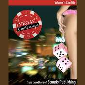 Vegas Confessions 1: Cab Ride Audiobook, by the Editors of Sounds Publishing